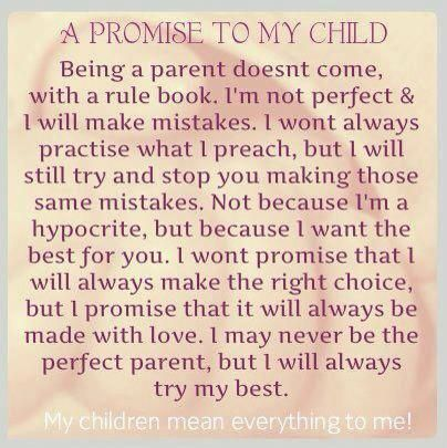 A Promise To My Child Quotes Quotes My Children Quotes Mom Quotes