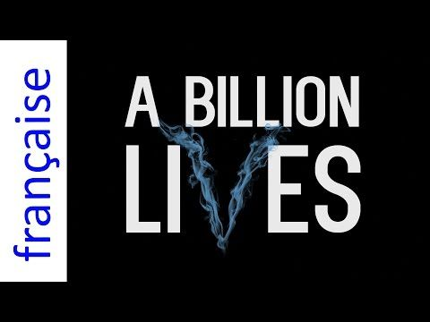 A Billion Lives film - Annonce en français - YouTube