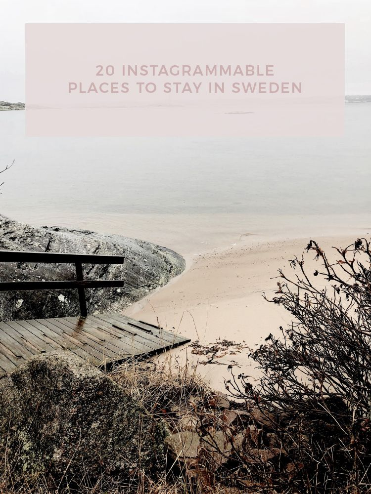 My Scandinavian Home 20 Instagrammable Places To Stay In Sweden