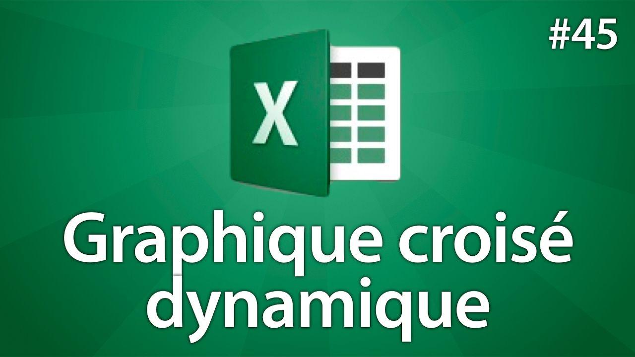 Excel 2016 Graphique Croise Dynamique Tuto 45 Tableau Croise Dynamique Tableaux De Donnees Calcul