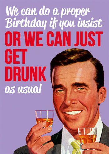 Birthday Drinking Meme : birthday, drinking, Happy, Birthday!, Birthday, Humor,, Quotes, Funny,, Drinks