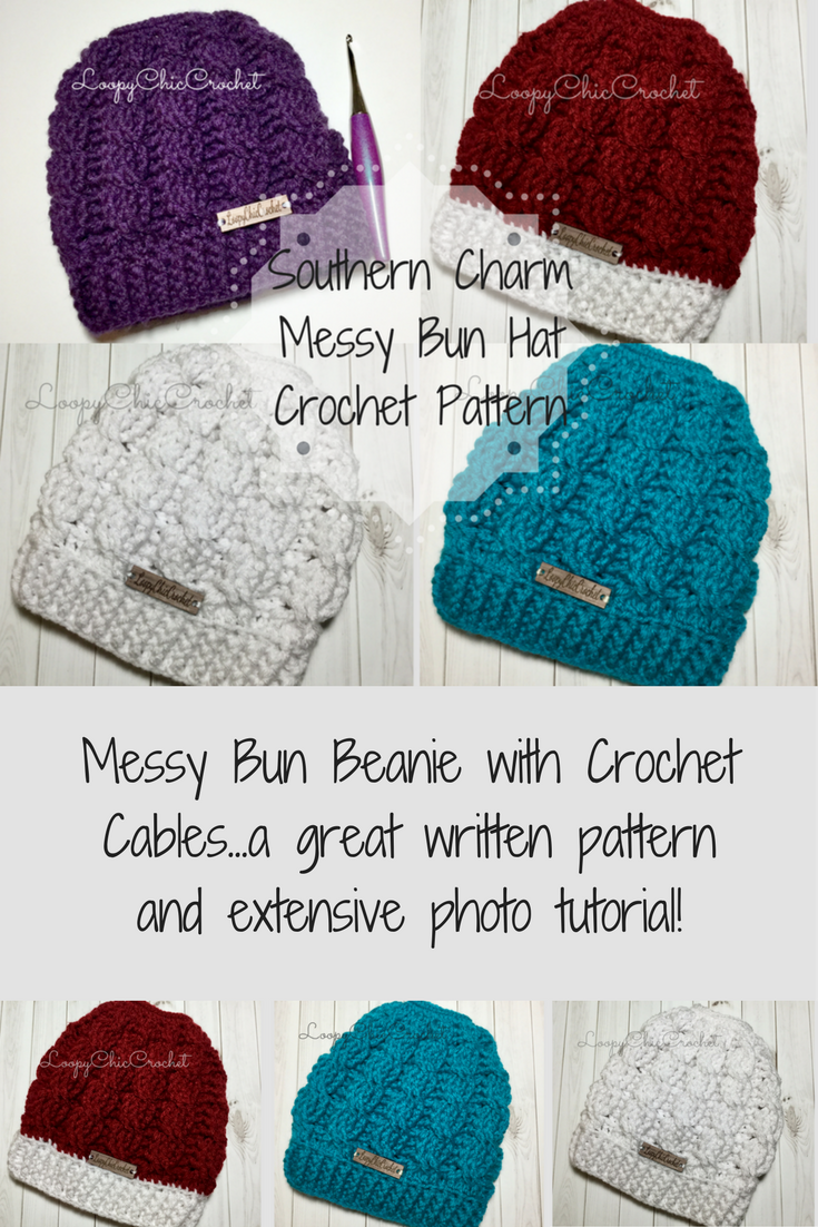 3676a870 Crochet pattern and photo tutorial for cabled Messy Bun Beanie. Southern  Charm Messy Bun Hat