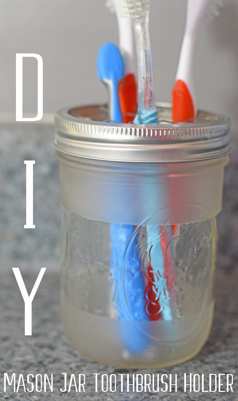 Repurpose A Mason Jar Into A Toothbrush Holder With This Diy Mason