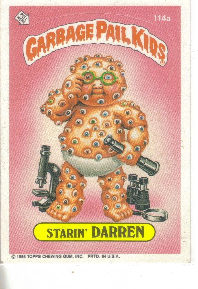 Garbage Pail Kids 1986 114a Starin Darren Garbage Pail Kids Garbage Pail Kids Cards Garbage