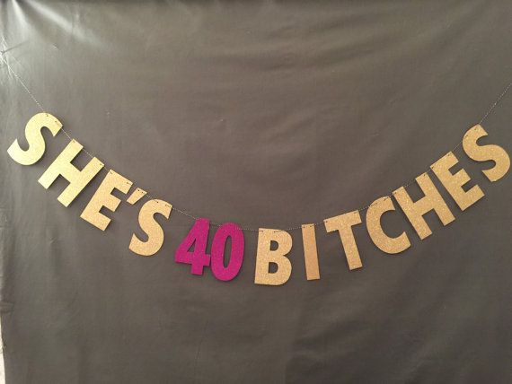 Personalized I'm 40 Bitches Birthday Banner Party Backdrop