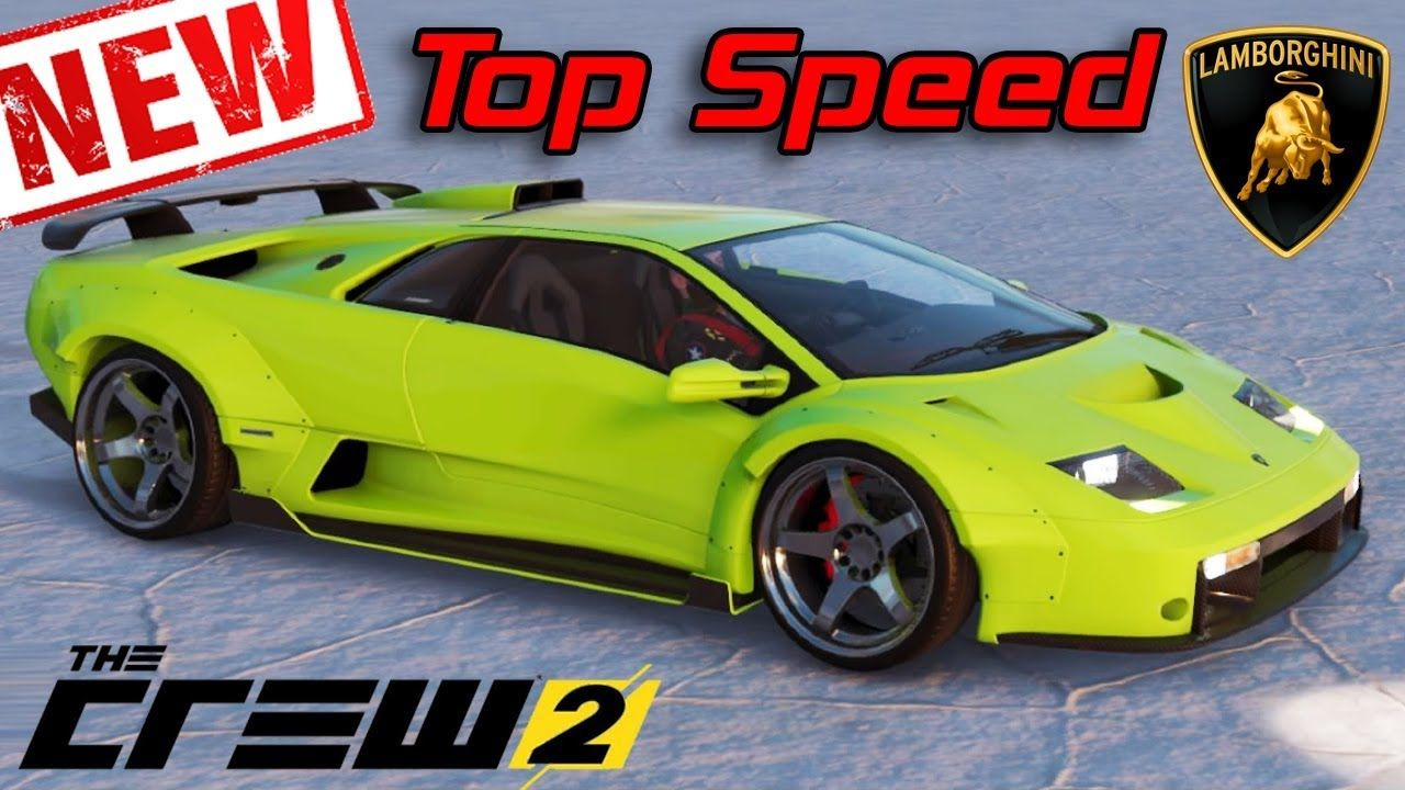 The Crew 2 New Lamborghini Diablo Gt Customization Top Speed Review In 2020 Lamborghini Diablo Lamborghini Big Car