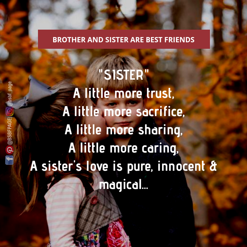 A Sister S Love Is Pure Innocent Magical Sister Love Quotes Awesome Sister Quotes Sister Quotes