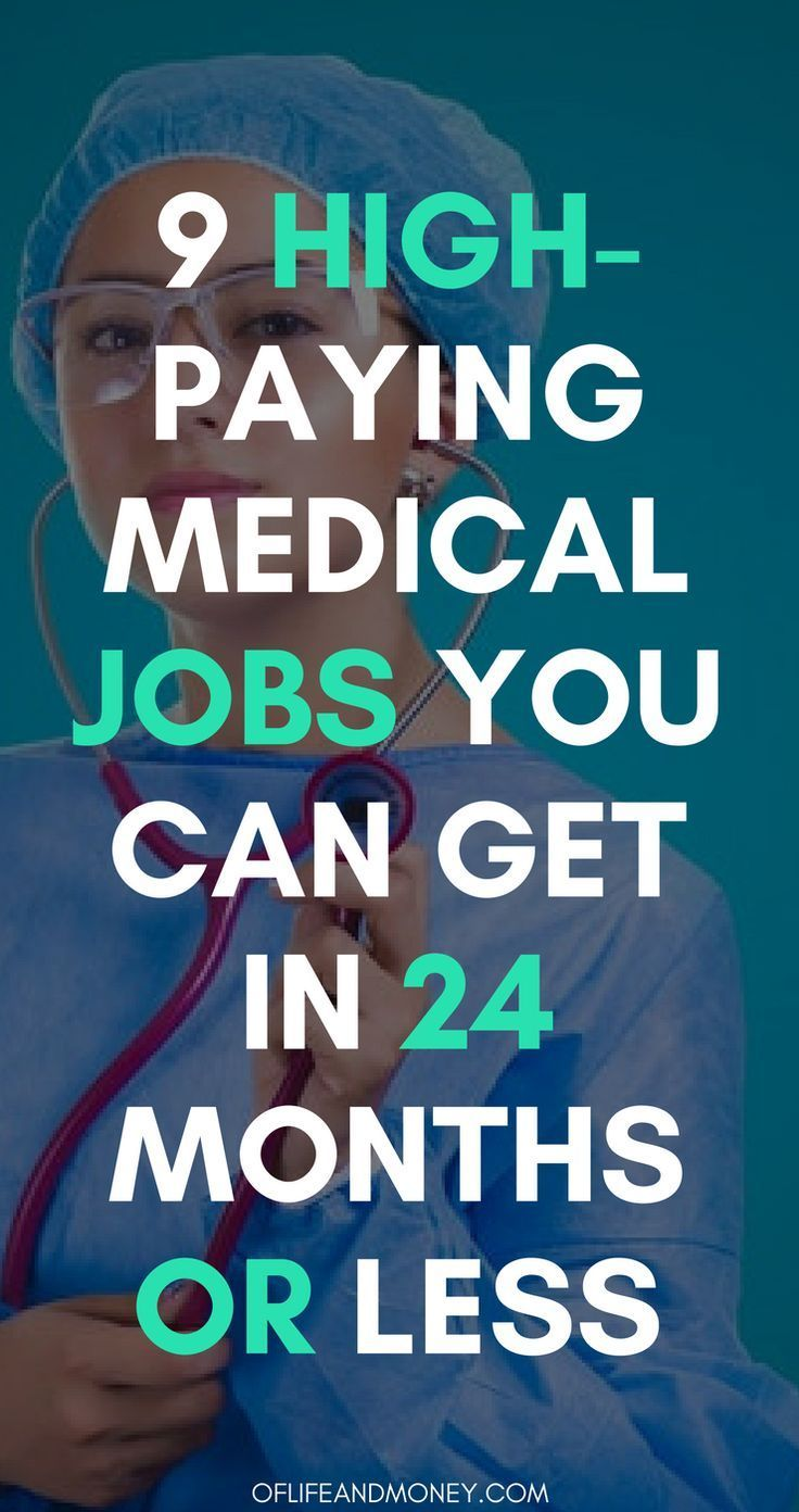 9 HighPaying Medical Jobs You Can Get With a 2Year