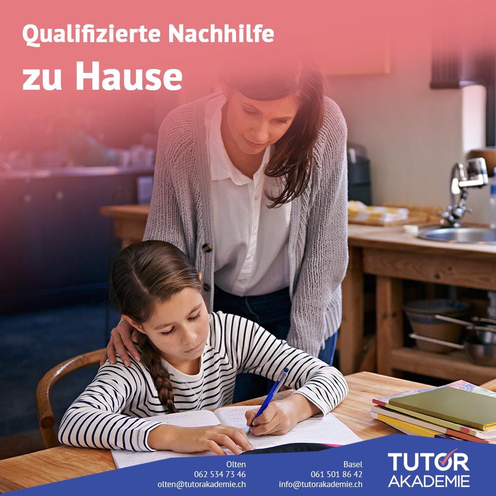 Qualifizierte Nachhilfe Zu Hause Www Tutorakademie Ch Tutor Akademie Basel Olten Swiss Switzerland Olten Basel Unterrichtsfacher
