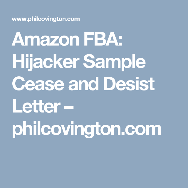Amazon Fba Hijacker Sample Cease And Desist Letter