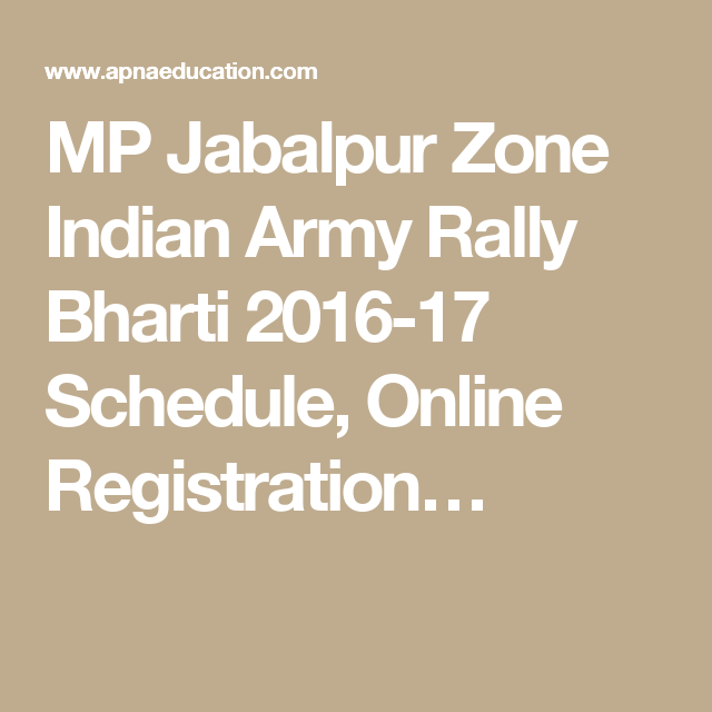 Mp Jabalpur Zone Indian Army Rally Bharti  Schedule Online