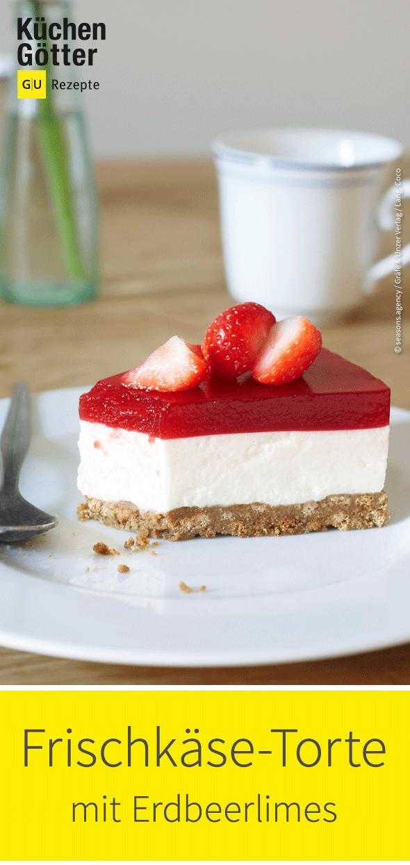 Erdbeerlimes Frischkase Torte Rezept In 2019 Tortissimo