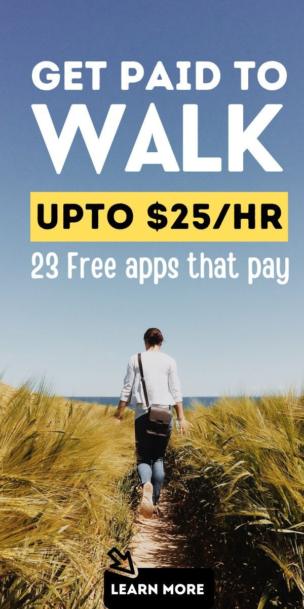 23 Apps That Pay You To Walk! [Up to $25 Per Hour]