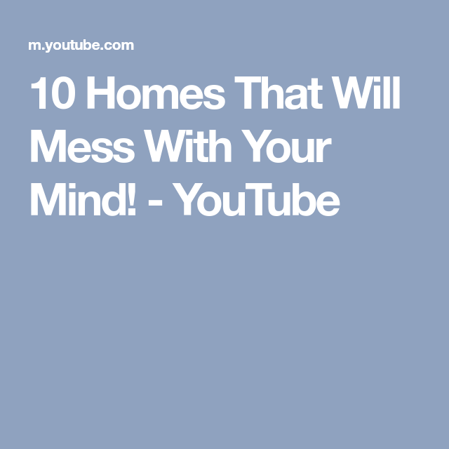 10 Homes That Will Mess With Your Mind!