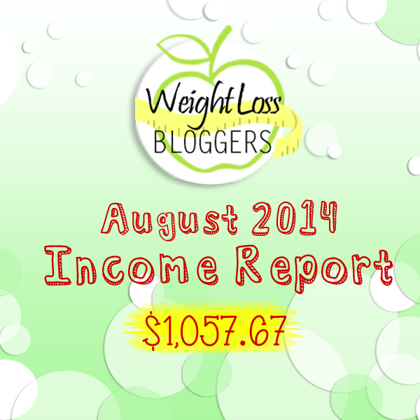 Weight Loss Bloggers Income Report August 2014. #incometips #incomereports #augustincome #bloggingincome