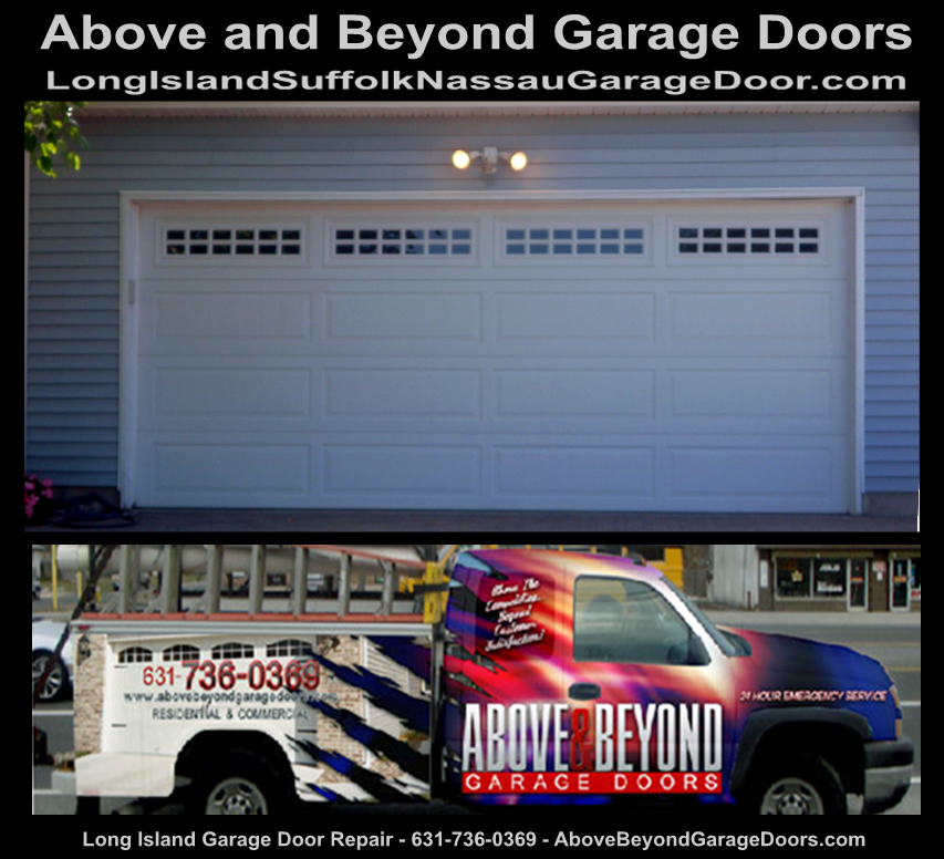 Garage Door Repair Above And Beyond Garage Door 631 736 0369 Long Island Garage Door Repa Garage Door Repair Garage Door Repair Service Garage Service Door