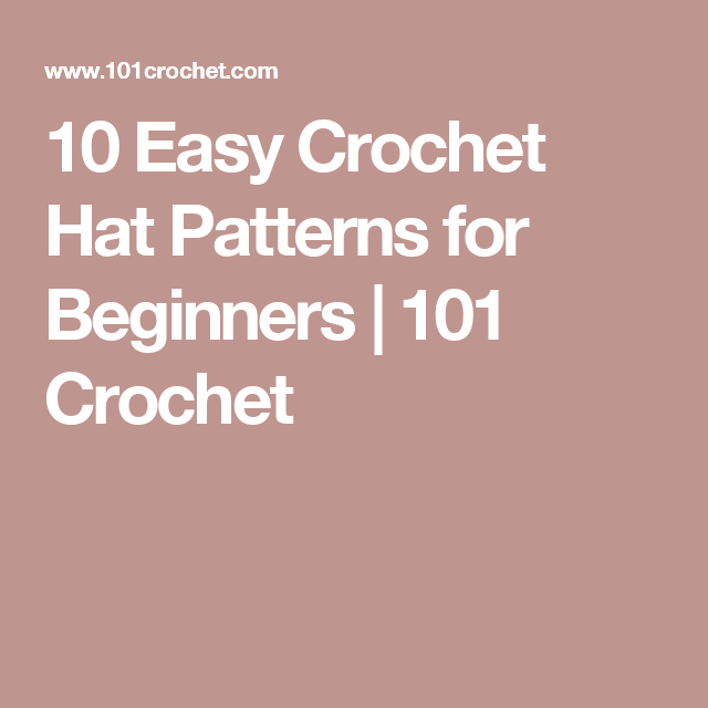 10 Easy Crochet Hat Patterns for Beginners | Patrones para sombrero ...