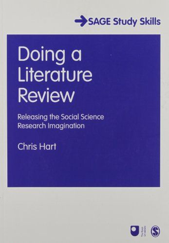 Doing a Literature Review Releasing the Social Science Research - literature review