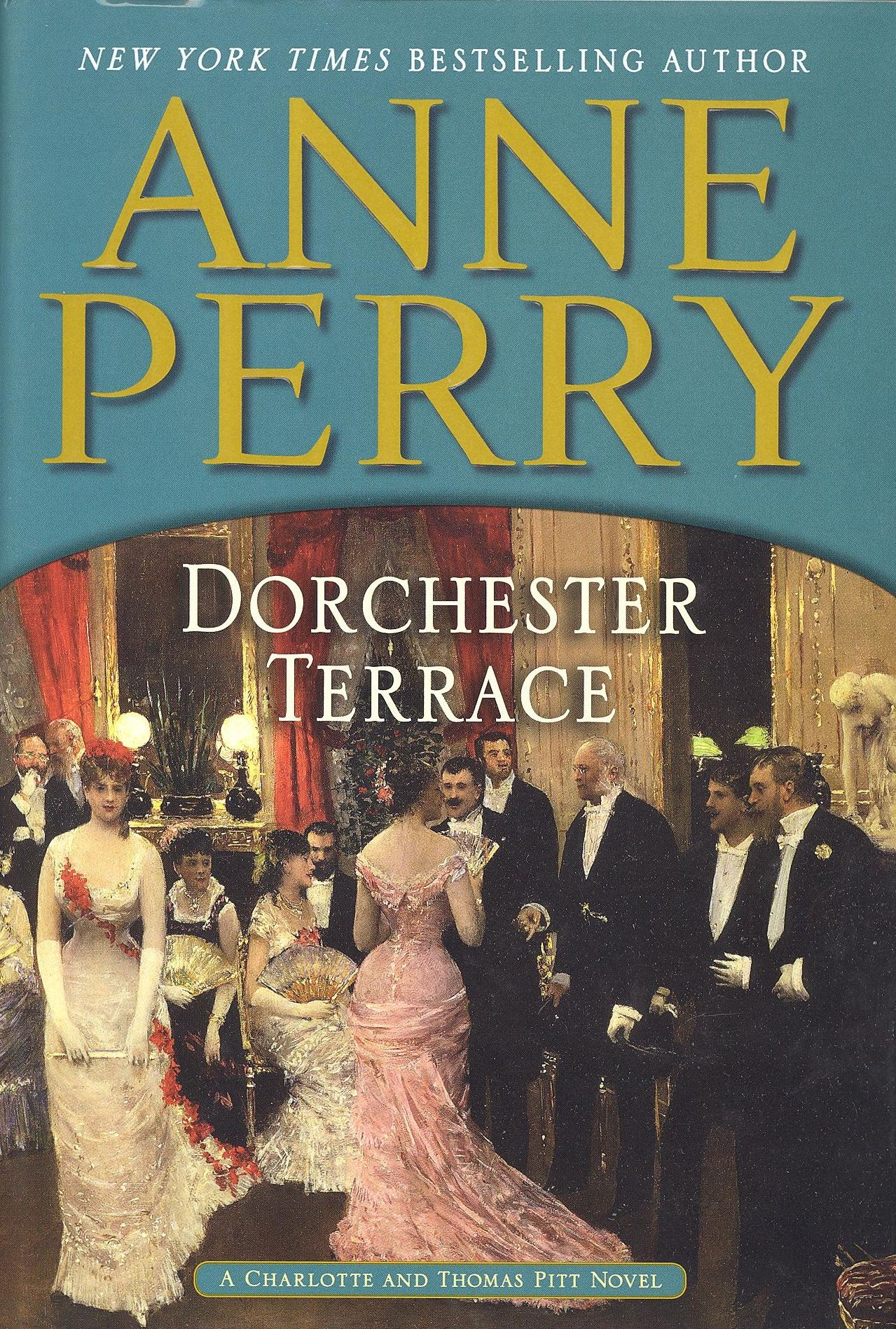 Anne Perry Dorchester Terrace Books Dorchester Novels