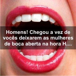 Homens! Chegou a vez de vocês deixarem as mulheres de boca aberta na hora H....  http://hmaisfetiche.blogspot.com.br/2013/05/homens-chegou-vez-de-voces-deixarem-as.html