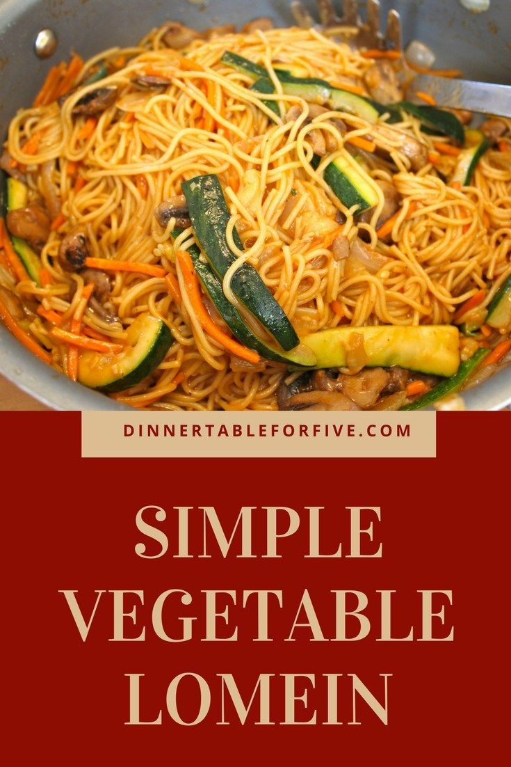 Vegetable Lo Mein | Recipe | Pinterest
