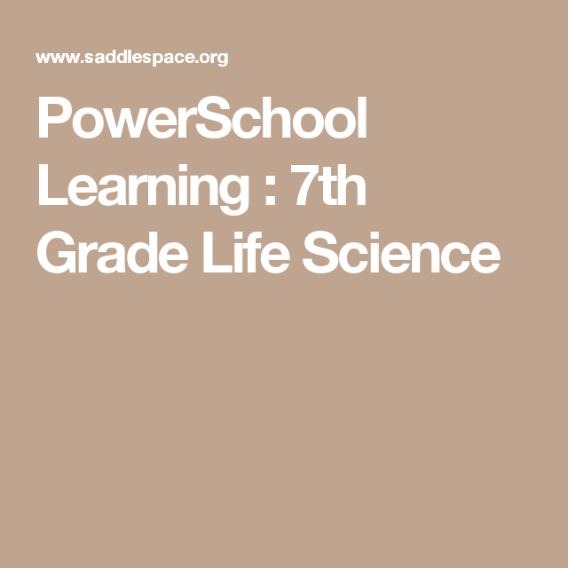 PowerSchool Learning 7th Grade Life Science (With images