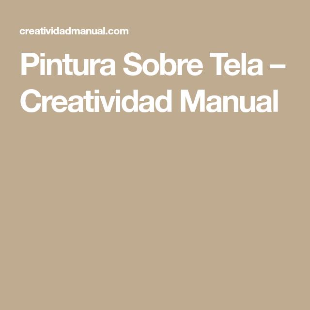 Pintura Sobre Tela – Creatividad Manual
