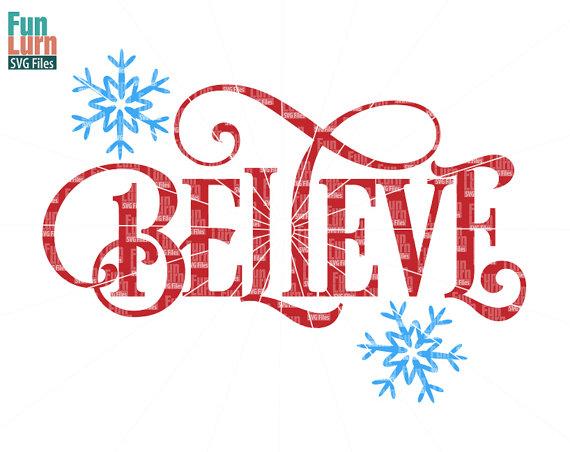 Believe SVG, Believe, Christmas, word art, clipart ...