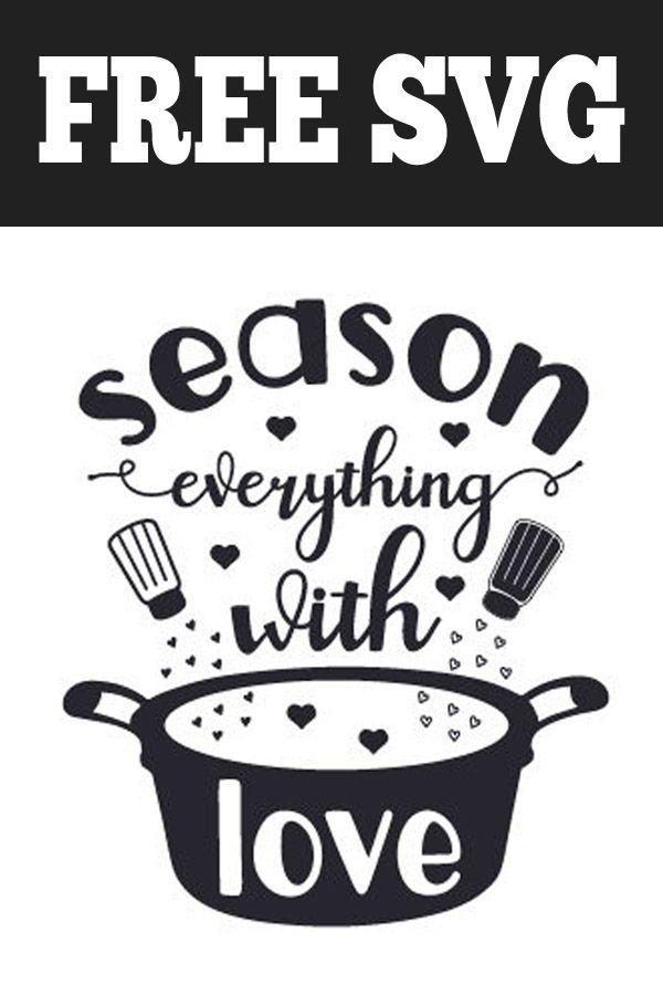Download Season Everything With Love | Cricut, Cricut design ...