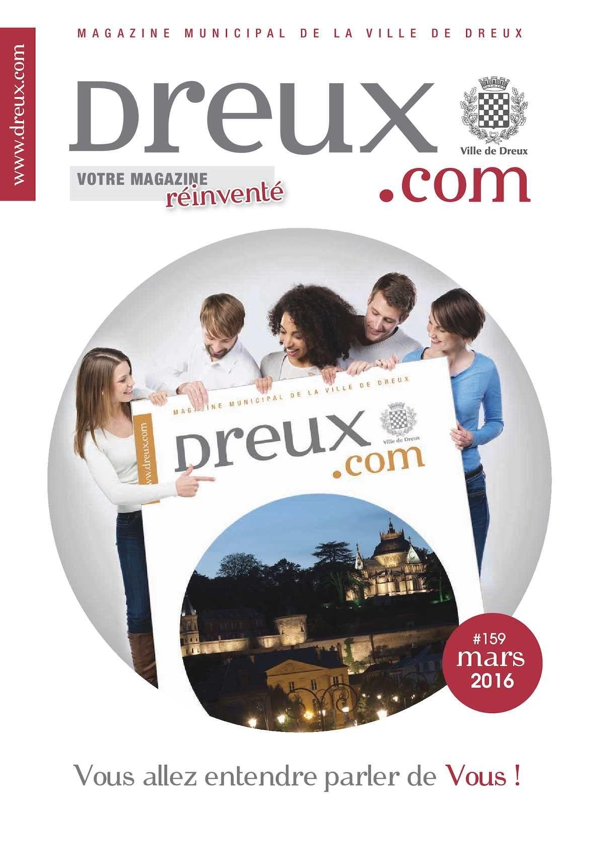 Mensuel d'information de la Ville de Dreux - N° 159 - Mars 2016 - www.dreux.com