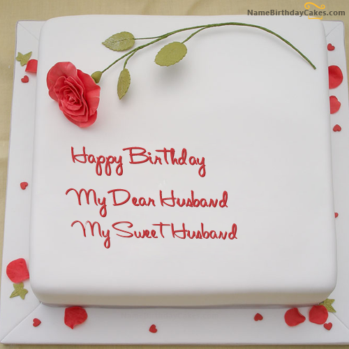 The Name My Sweet Husband Is Generated On Rose Birthday Cake For