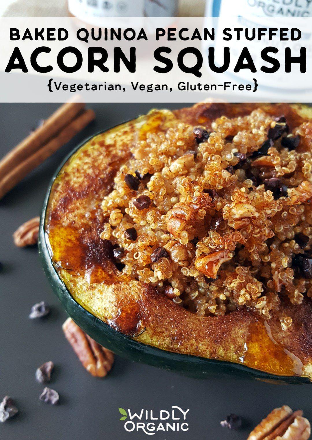 Baked Quinoa Pecan Stuffed Acorn Squash Recipe Acorn Squash