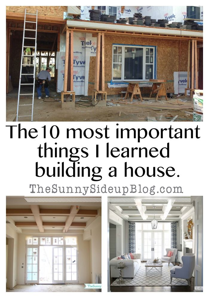 The 10 most important things i learned building a house - What to know when building a house ...