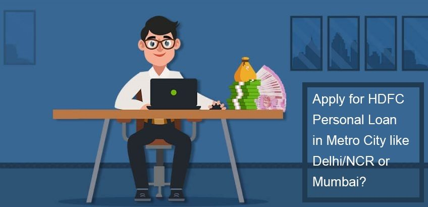 Looking To Apply Personal Loan For Delhi Ncr Hdfc Personal Loan Offers Great Deals Here Is What You Ll Need To Get A Loan From In 2020 Personal Loans Delhi Ncr Loan