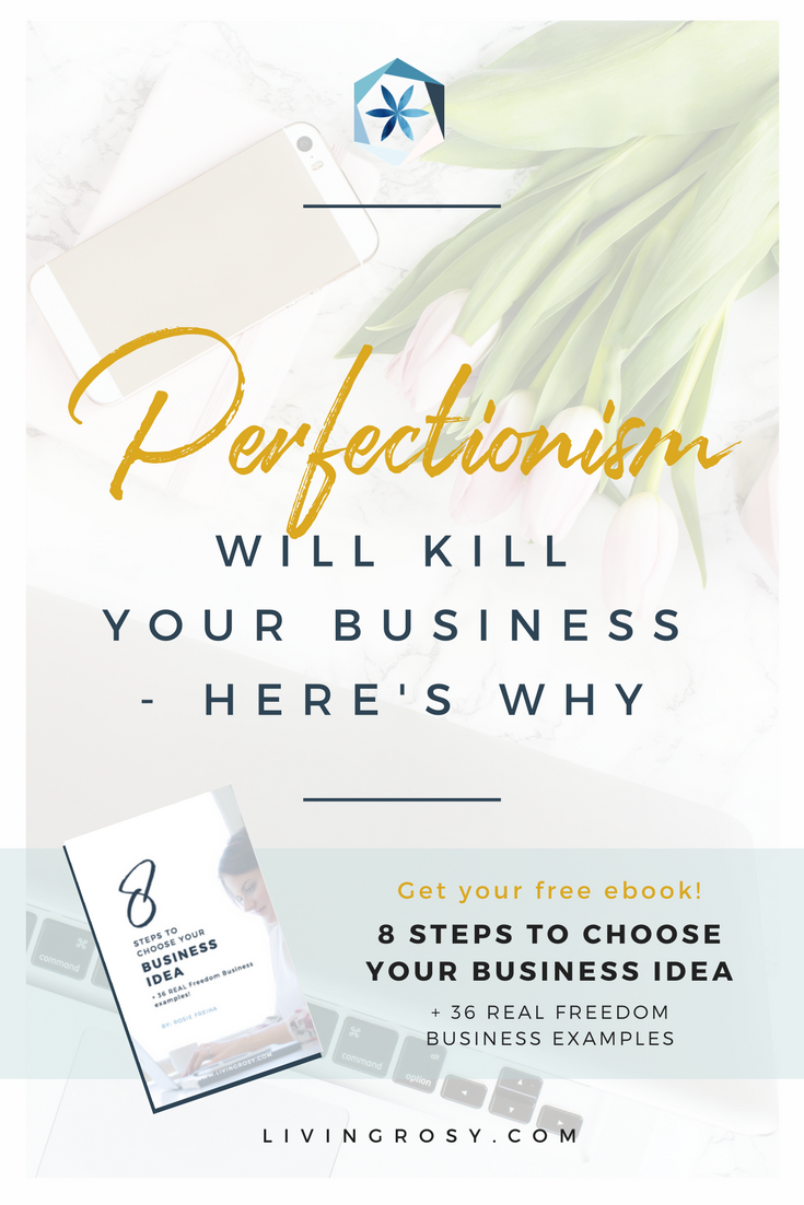 Click to read: PERFECTIONISM WILL KILL YOUR BUSINESS - HERE\'S WHY ...
