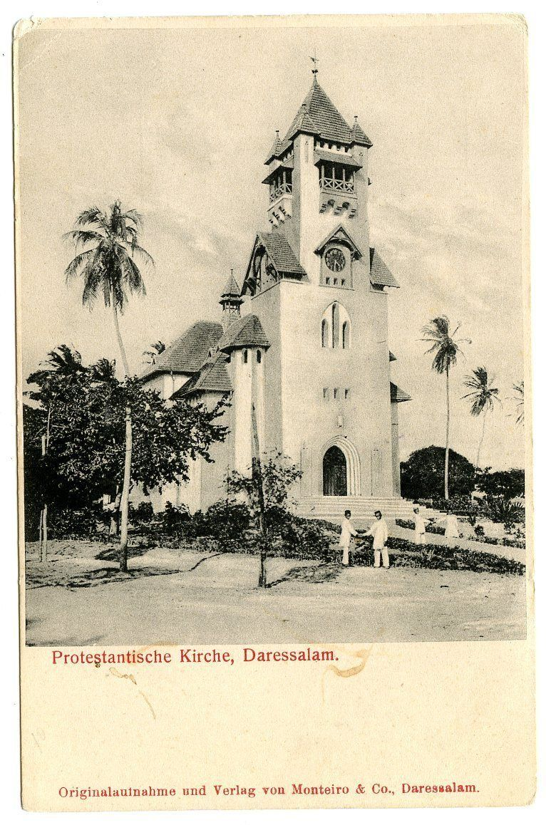 Protestant Church Dar Es Salaam German East Africa Tanzania Travel Africa