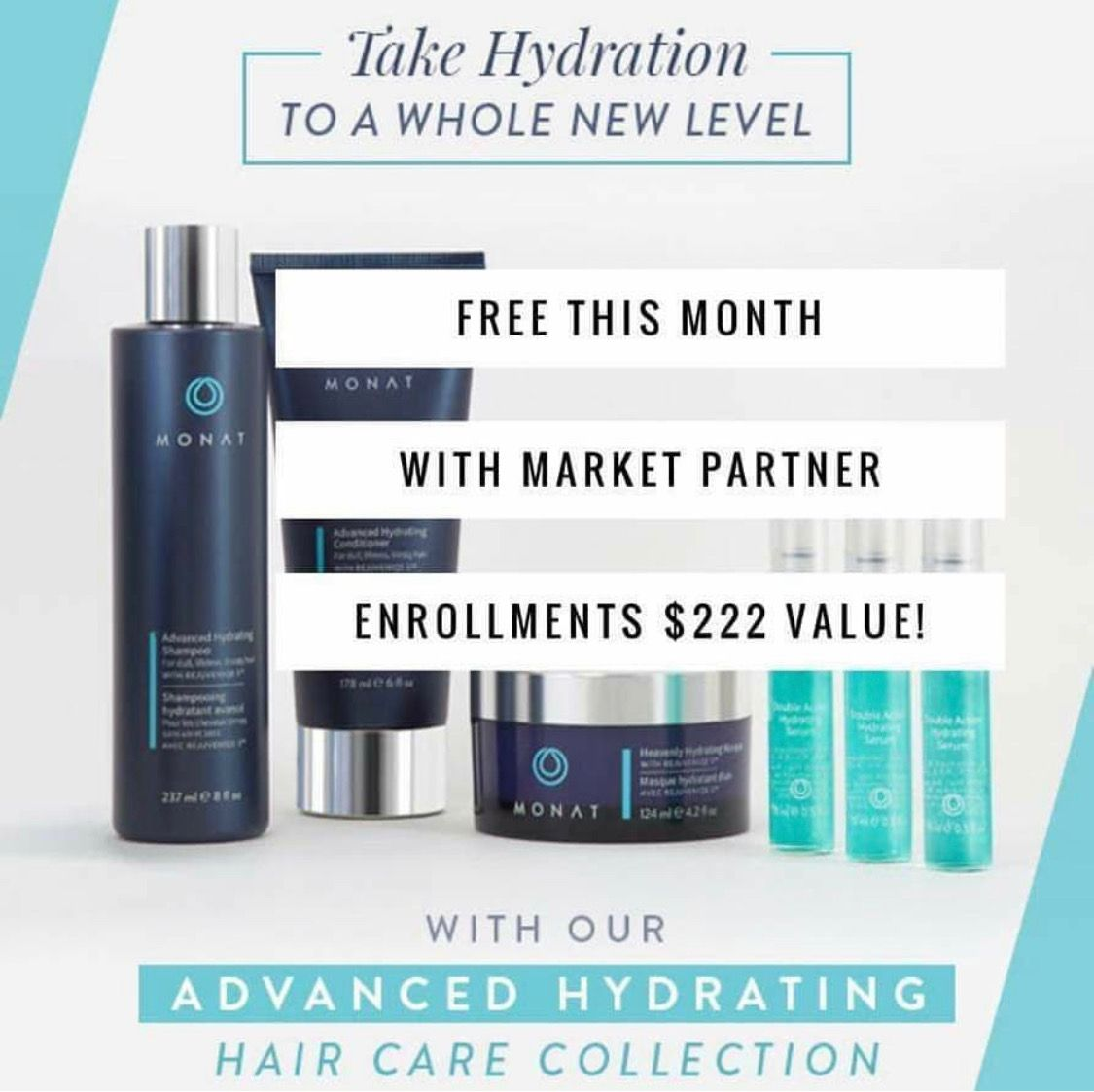 Monat Advanced Hydrating Haircare Collection Free when