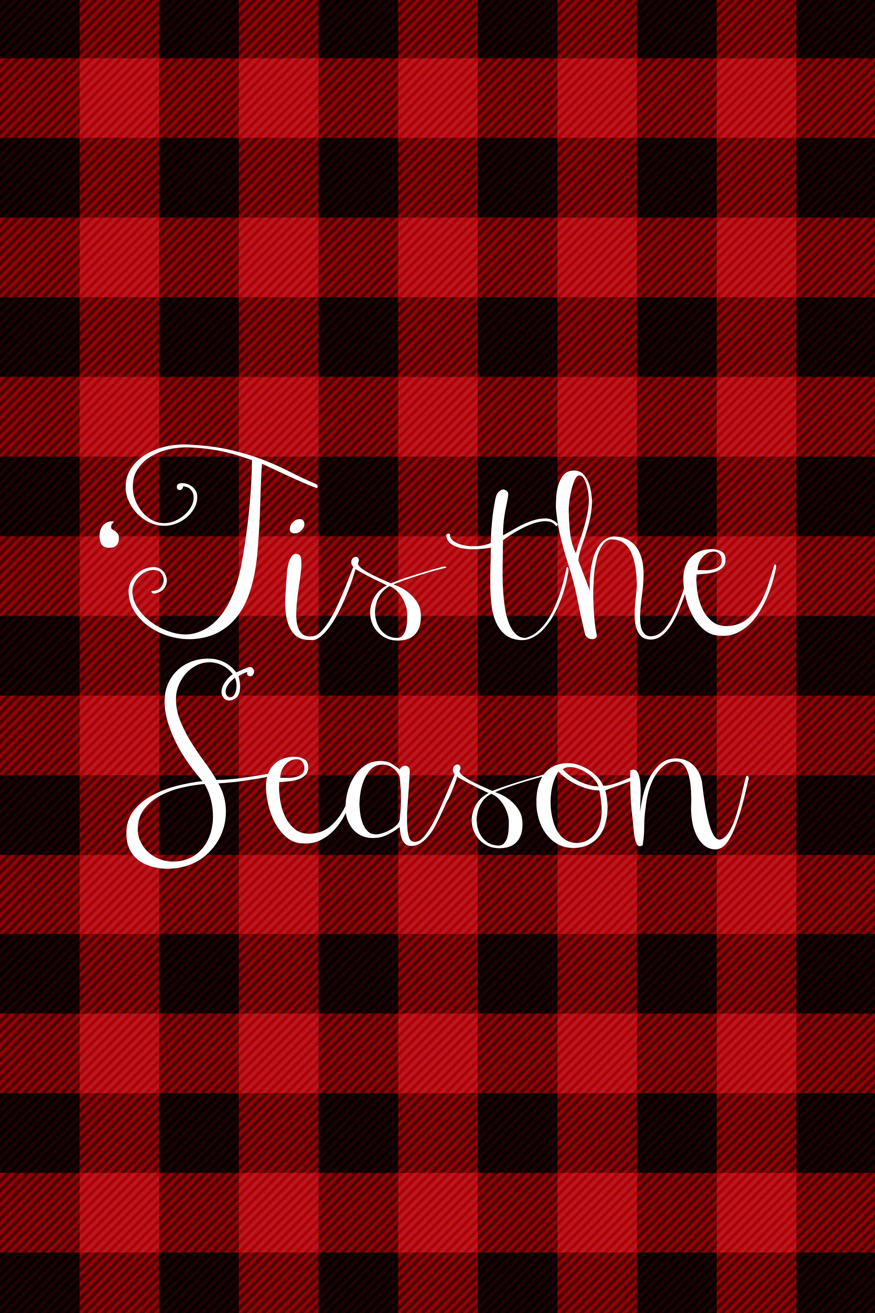 'Tis the season red flannel free Christmas printable