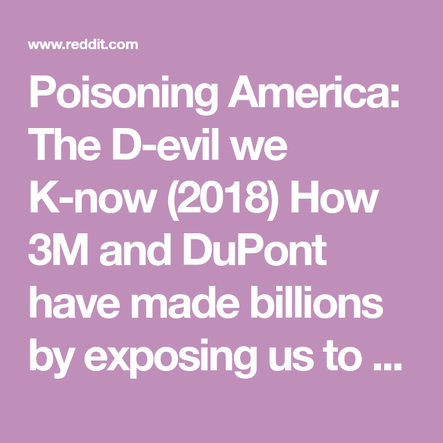 Poisoning America: The Devil we Know (2018) How 3M and