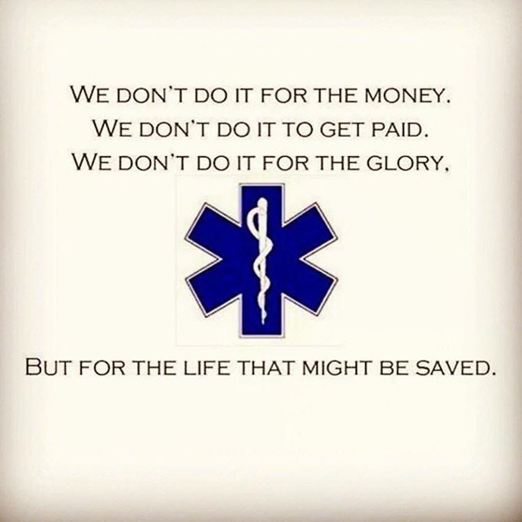 Happy EMS Week emsweek emt Paramedic quotes, Emt quote