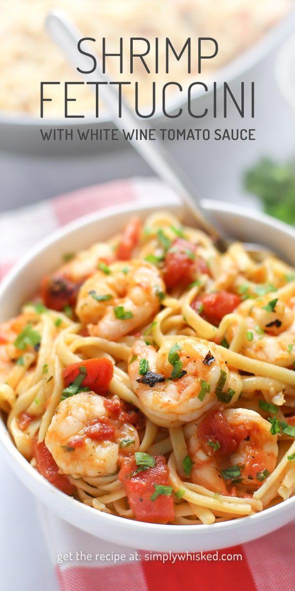 Shrimp Fettuccine in White Wine Tomato Sauce