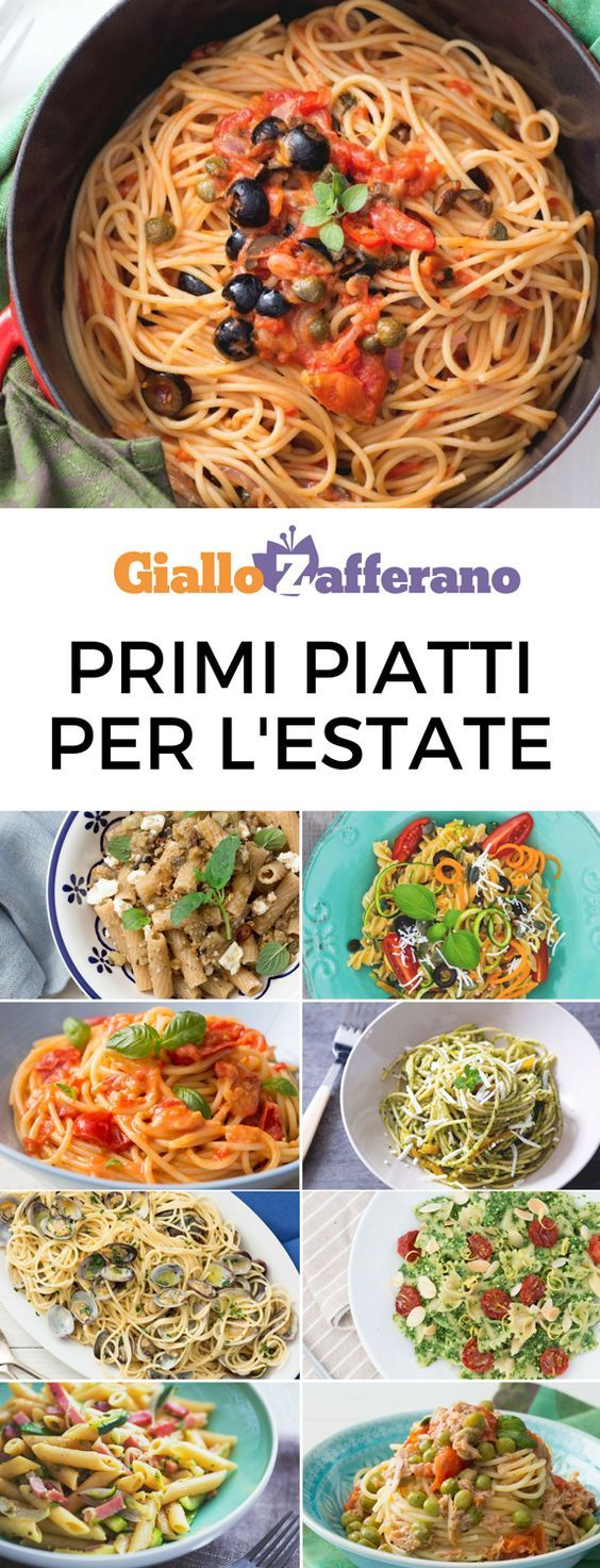 I migliori primi piatti per l 39 estate ricette leggere e for Ricette italiane primi piatti