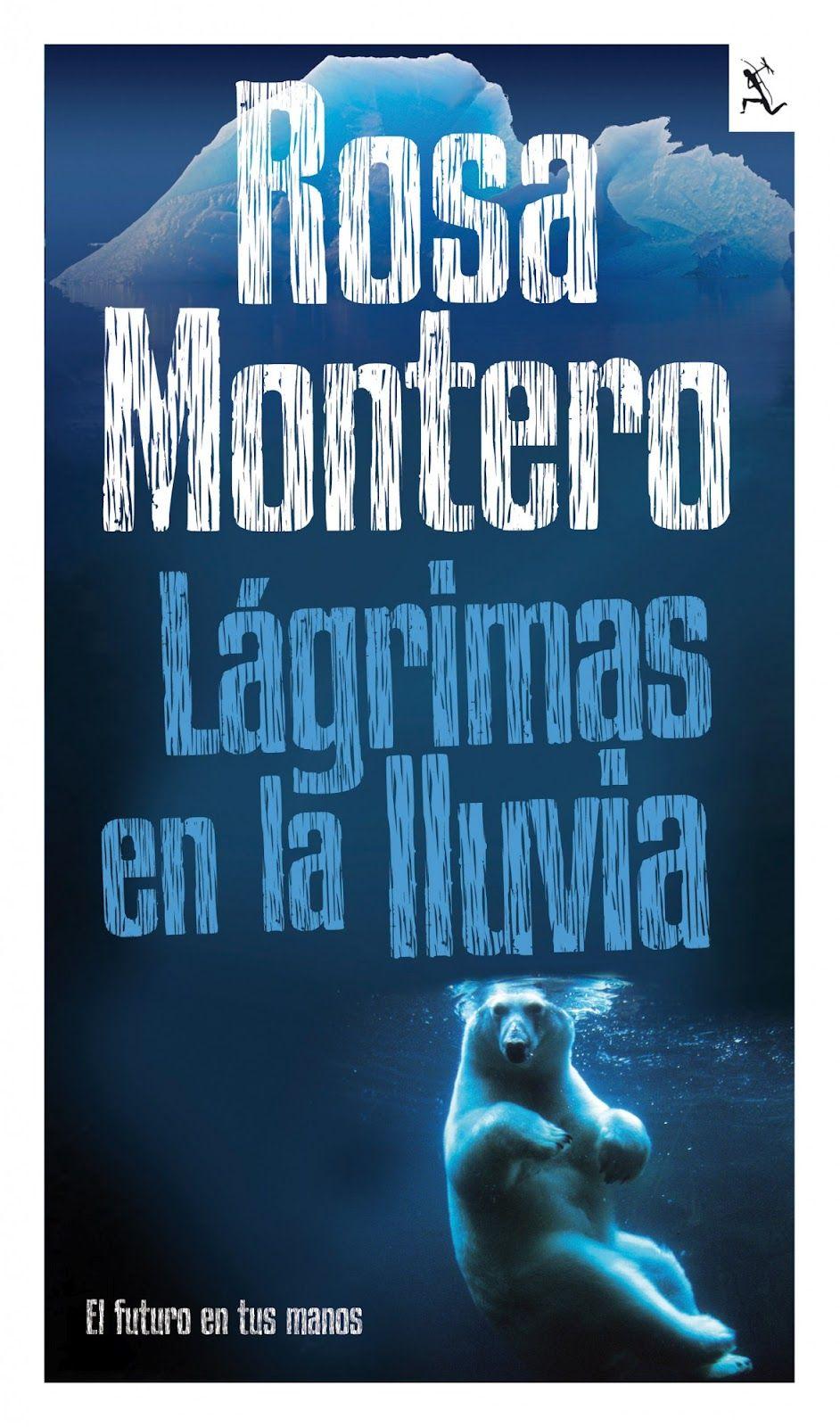 Un libro al día Rosa Montero Lágrimas en la lluvia