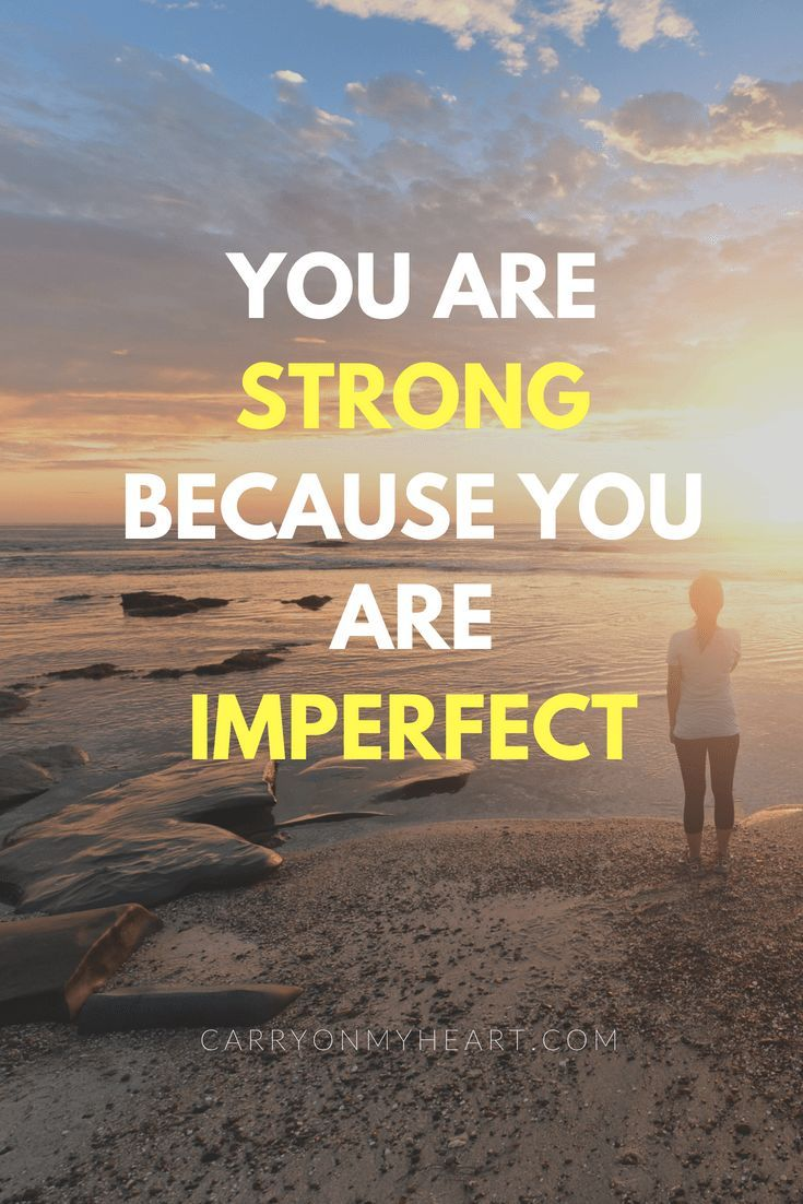 You are strong because you are...