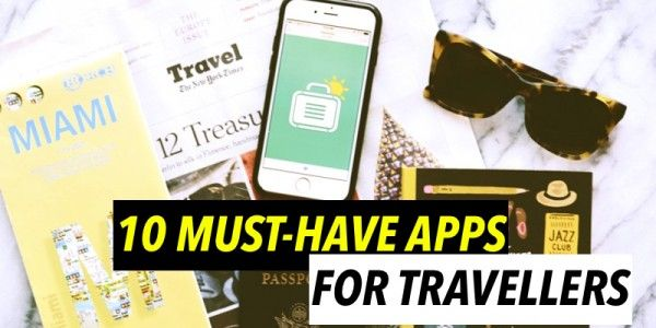 Musthave Apps That Travellers Shouldnt Live Without - 10 apps that you shouldnt live without