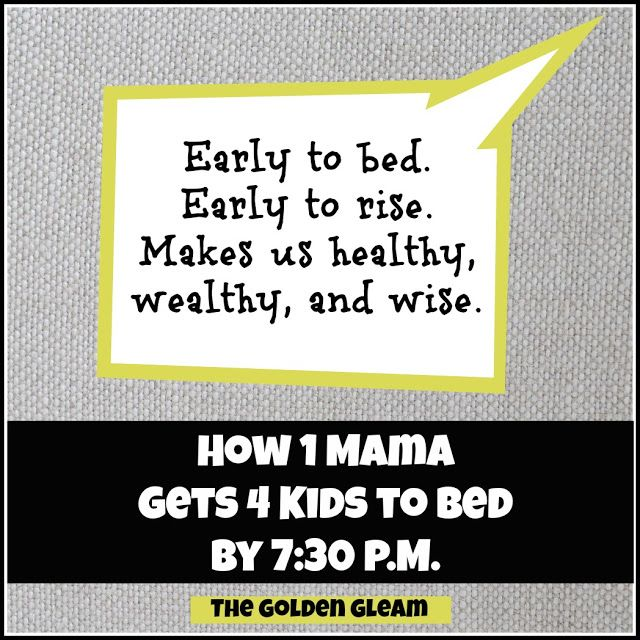 The Golden Gleam: How to Get Your Kids to Bed Early