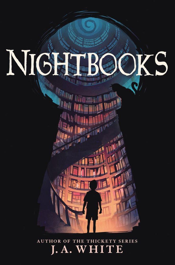 Nightbooks By J A White Arte Da Capa Do Livro Ilustracao Para