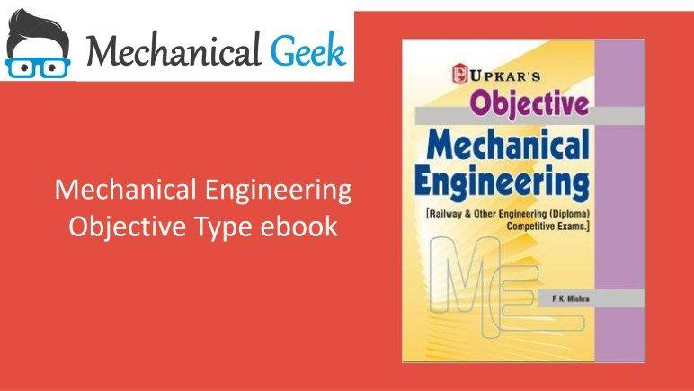 Mechanical Engineering Objective Type Book Mechanical Geek Mechanical Engineering Engineering Books