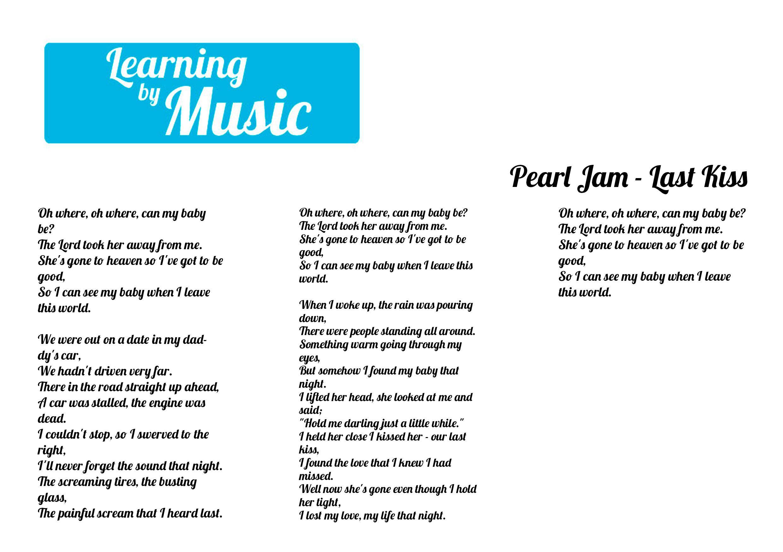 Pearl Jam Last Kiss Lyrics Venainternetub