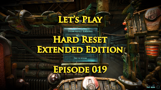 RöstiWarrior's Realm - Gameplay and walkthrough videos: Let's Play Hard Reset Extended Edition - Episode 0...